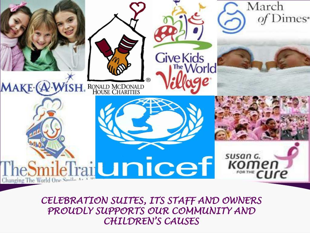 CELEBRATION SUITES, ITS STAFF AND OWNERS PROUDLY SUPPORTS OUR COMMUNITY AND CHILDREN'S CAUSES