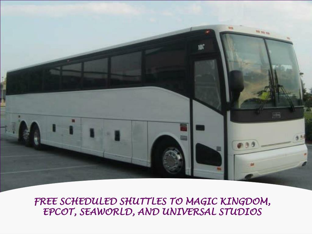 FREE SCHEDULED SHUTTLES TO MAGIC KINGDOM, EPCOT, SEAWORLD, AND UNIVERSAL STUDI