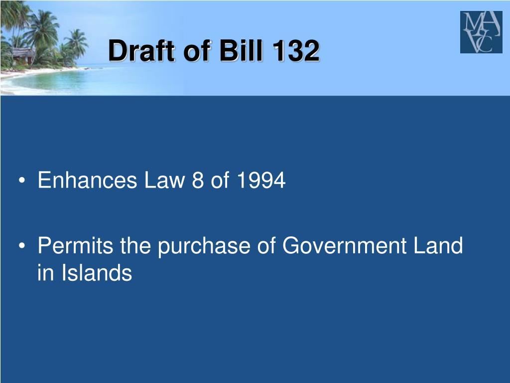 Draft of Bill 132