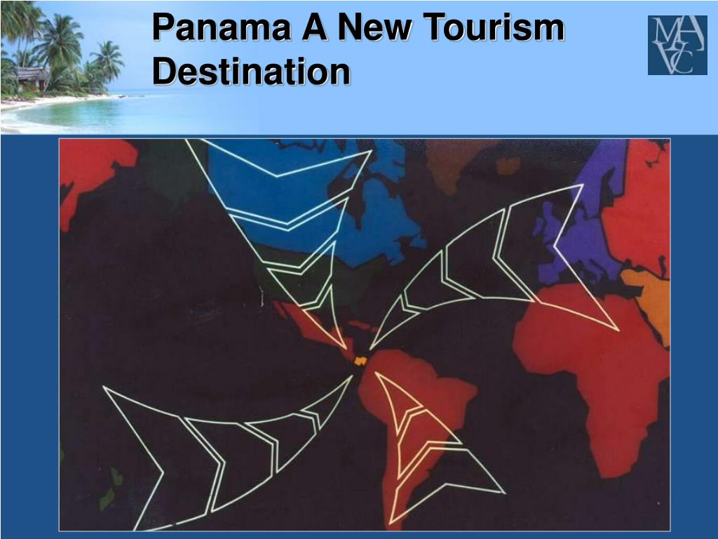 Panama A New Tourism Destination
