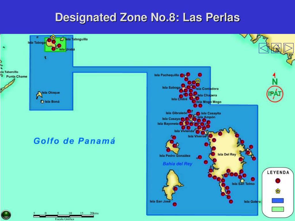 Designated Zone No.8: Las Perlas