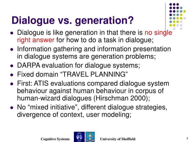 Dialogue vs generation