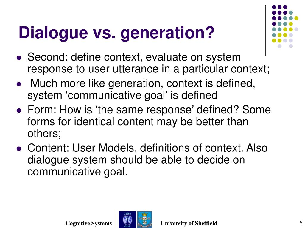Dialogue vs. generation?
