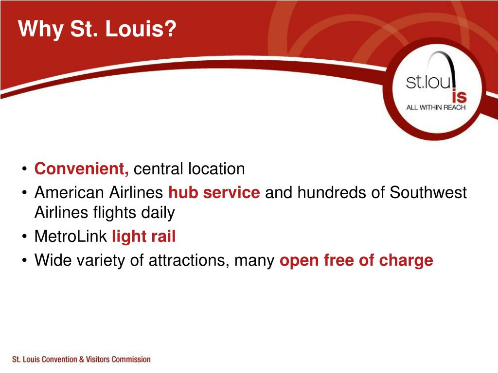 Why St. Louis?