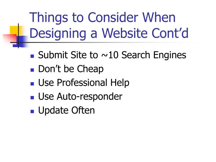 Things to consider when designing a website cont d