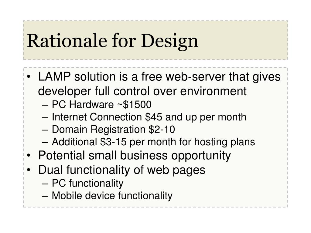 Rationale for Design