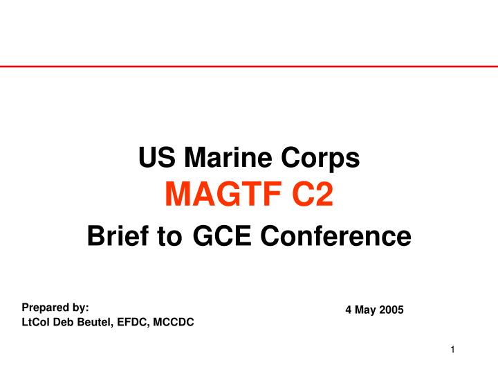 Us marine corps magtf c2 brief to gce conference