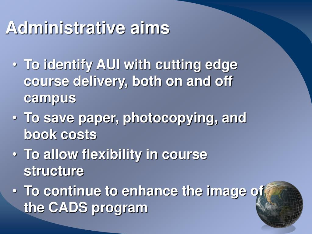 Administrative aims