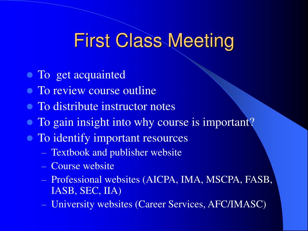First Class Meeting