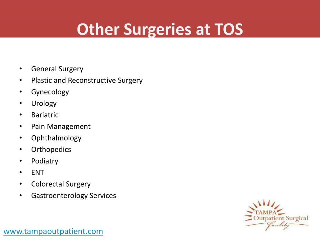 Other Surgeries at TOS