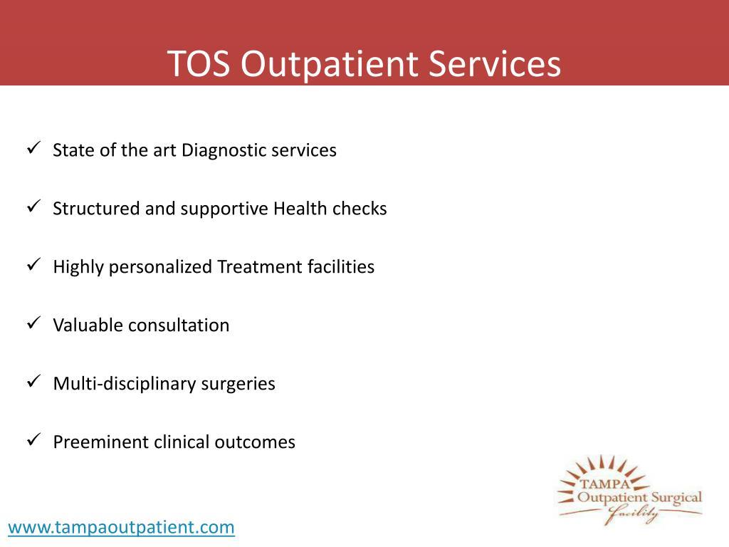 TOS Outpatient Services