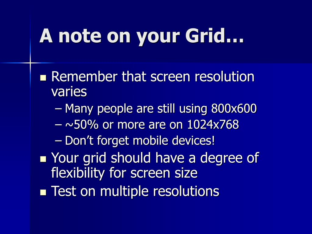 A note on your Grid…