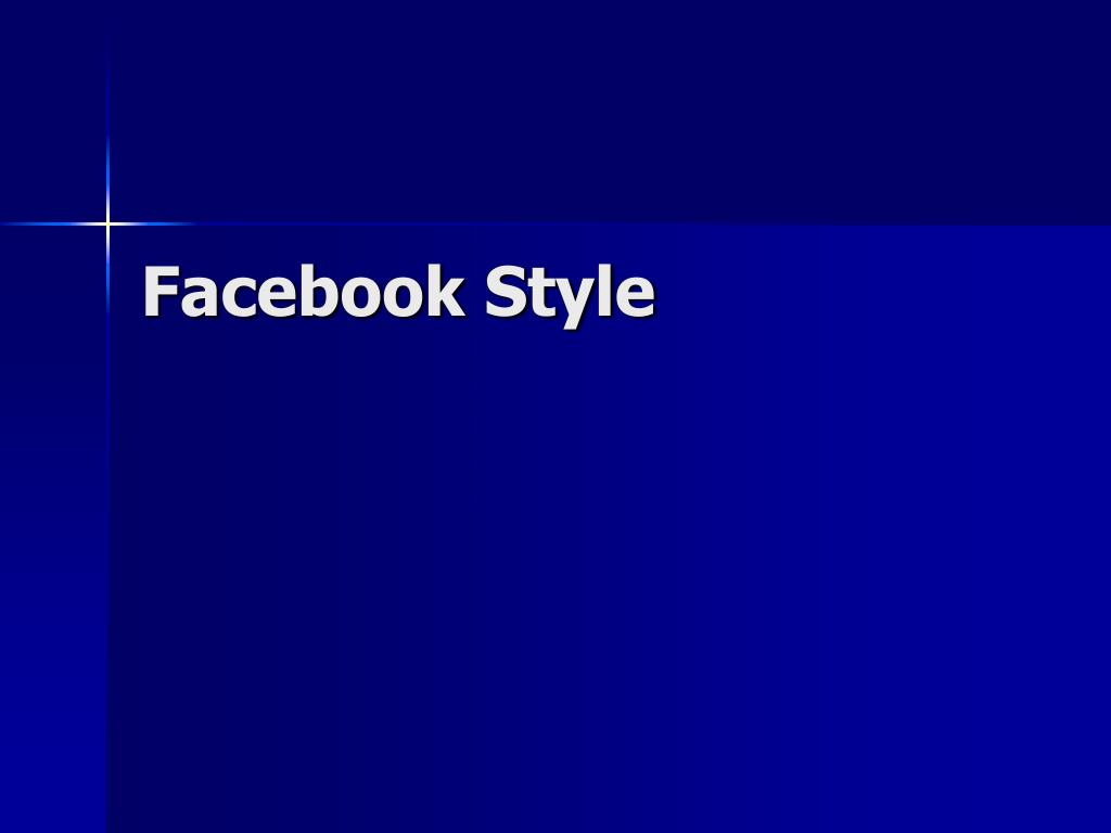 Facebook Style