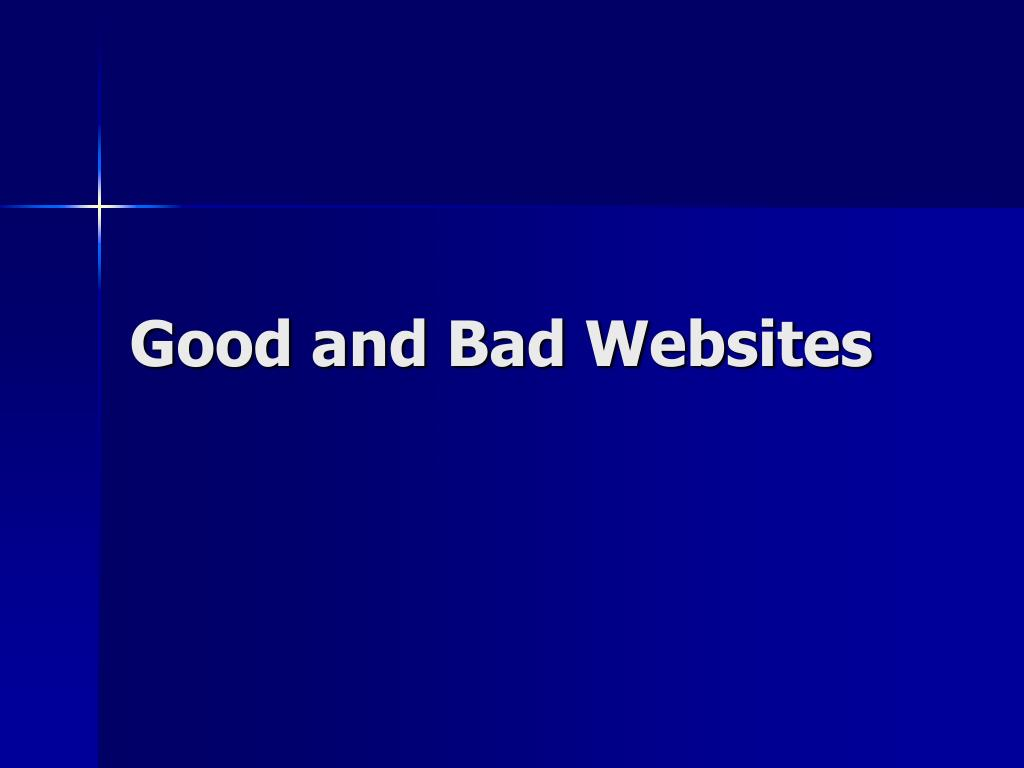 Good and Bad Websites