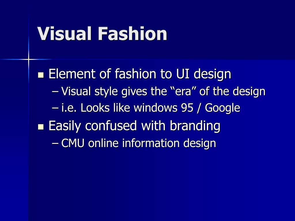 Visual Fashion