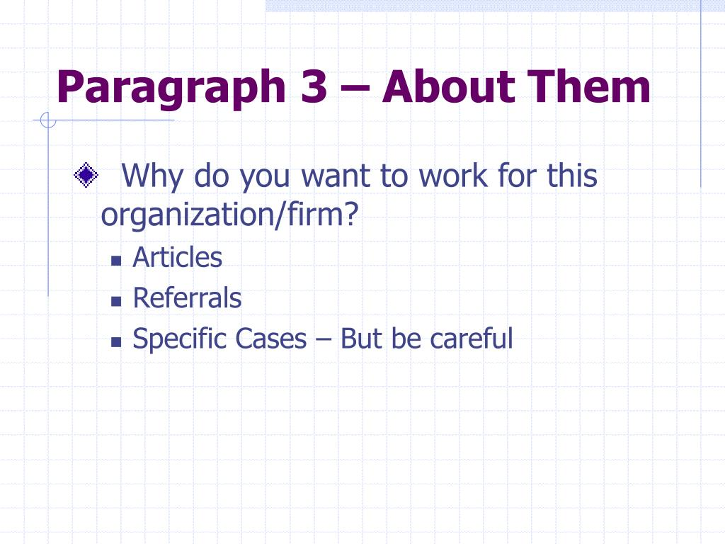 Paragraph 3 – About Them