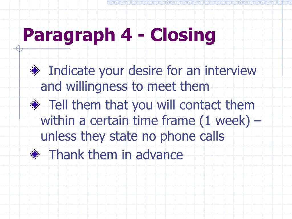 Paragraph 4 - Closing