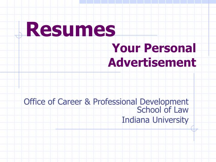 Resumes your personal advertisement