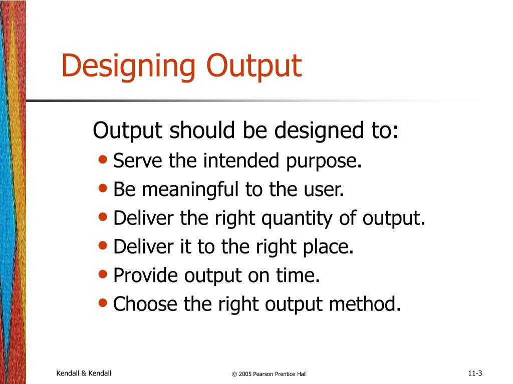 Designing Output