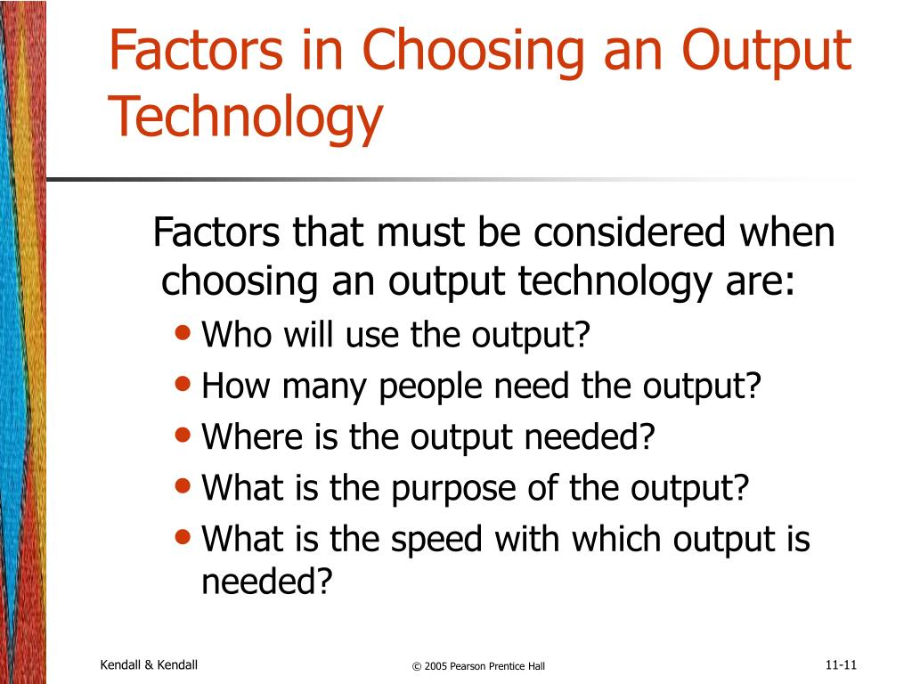 Factors in Choosing an Output Technology