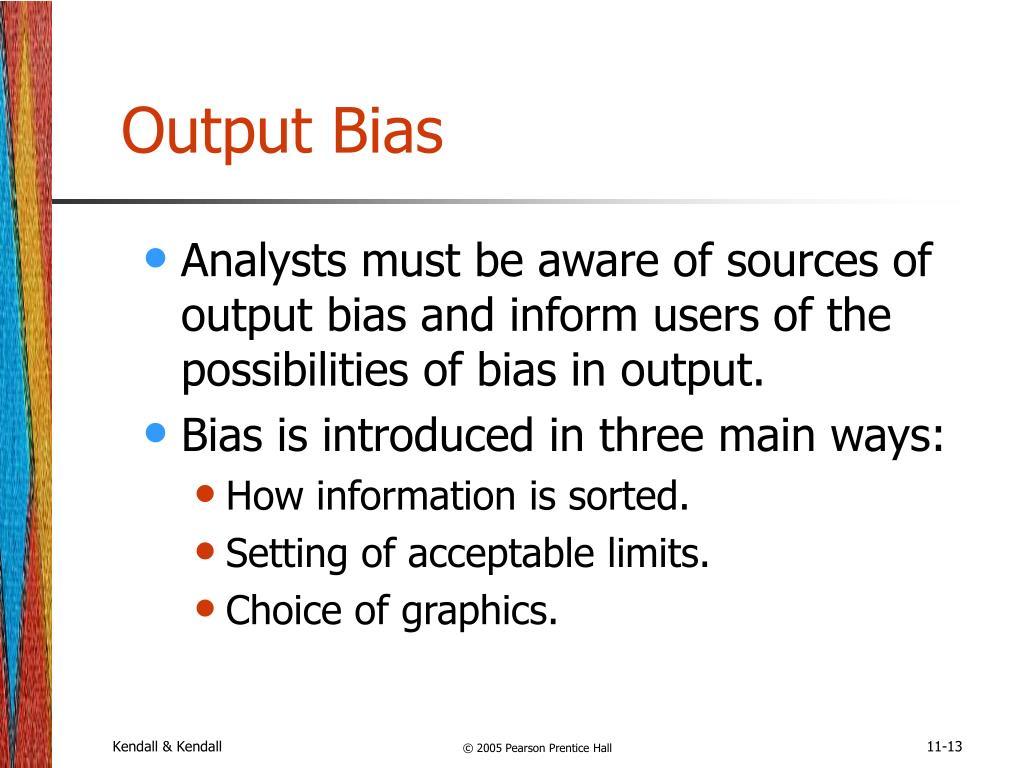 Output Bias