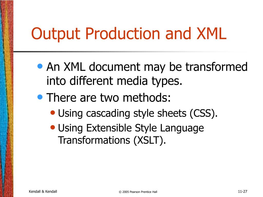 Output Production and XML