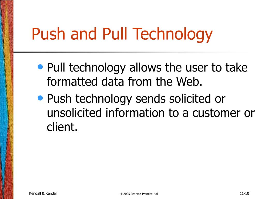 Push and Pull Technology