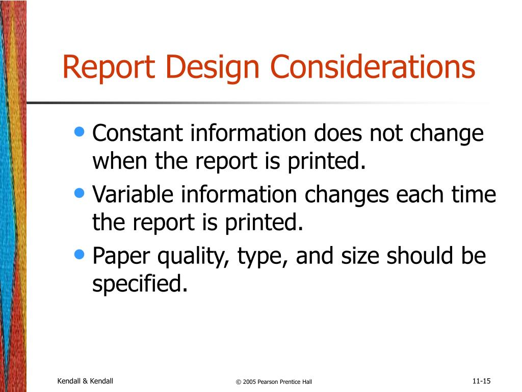 Report Design Considerations