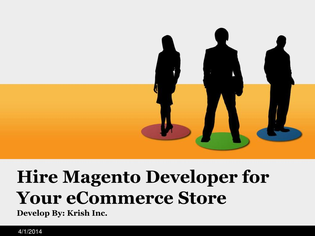 Hire Magento Developer for Your eCommerce Store