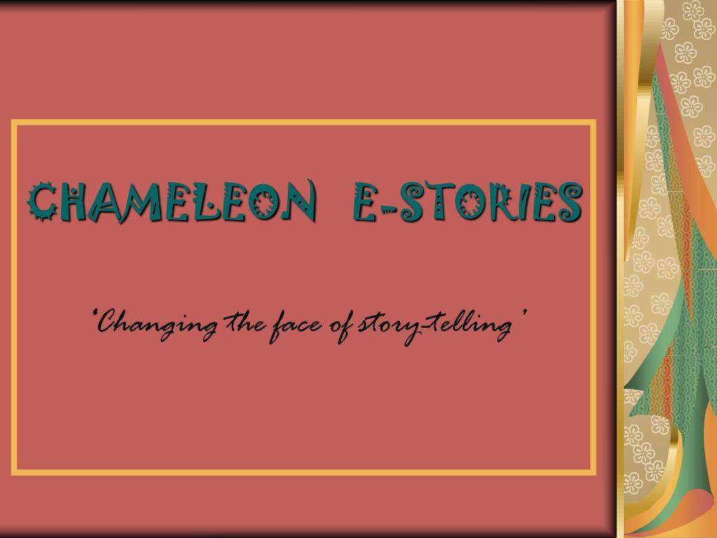 CHAMELEON   E-STORIES