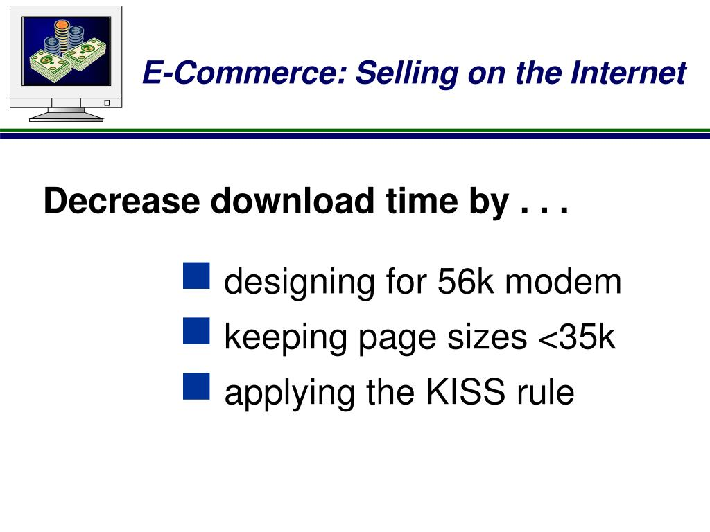 Decrease download time by . . .