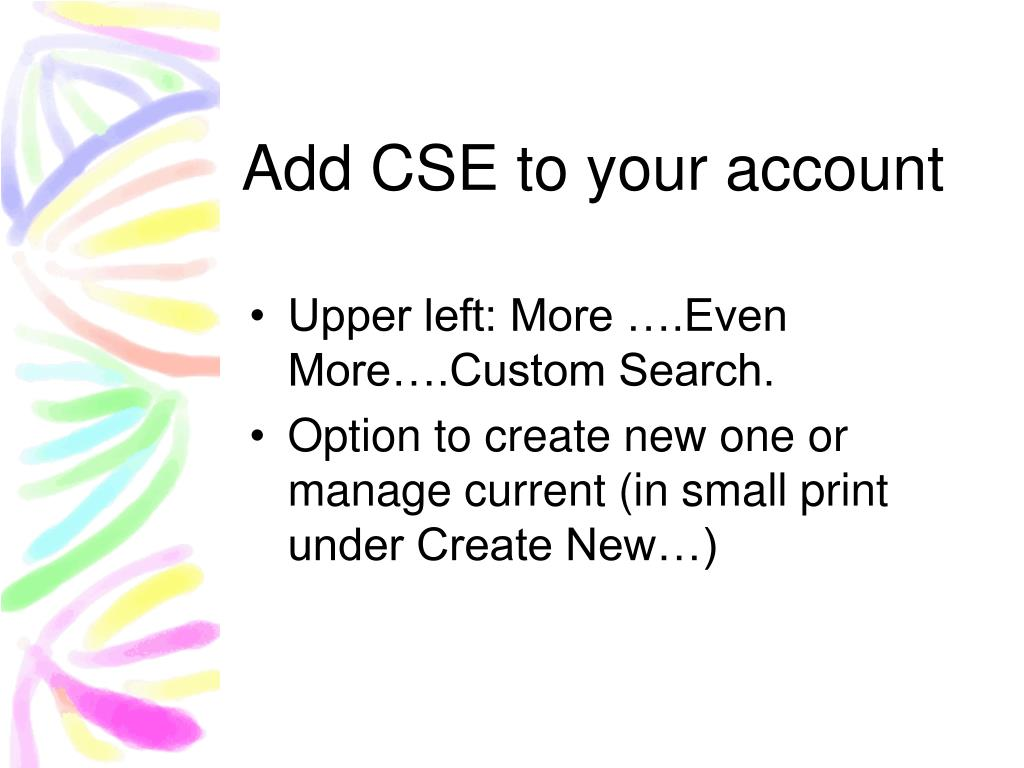 Add CSE to your account