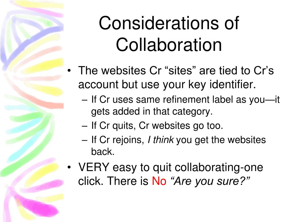 Considerations of Collaboration