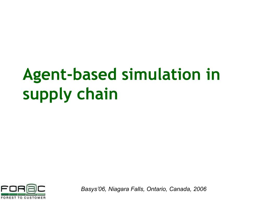 Agent-based simulation in supply chain