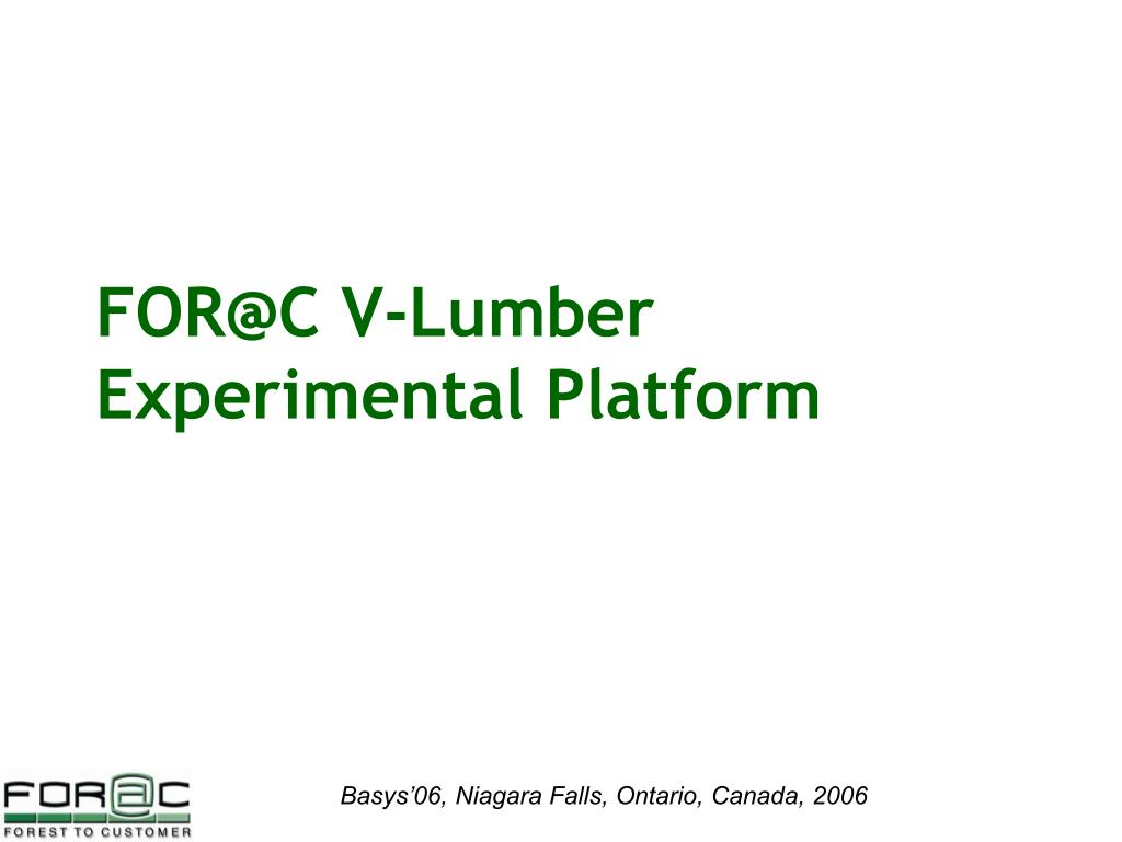 FOR@C V-Lumber Experimental Platform
