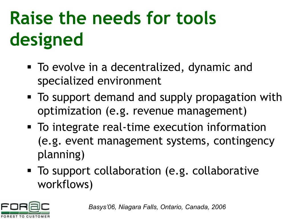 Raise the needs for tools designed