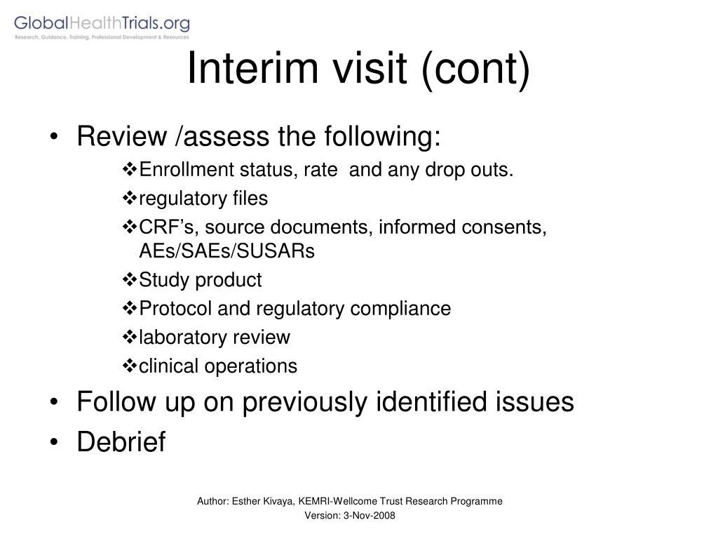 Interim visit (cont)