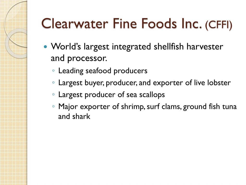 Clearwater Fine Foods Inc.