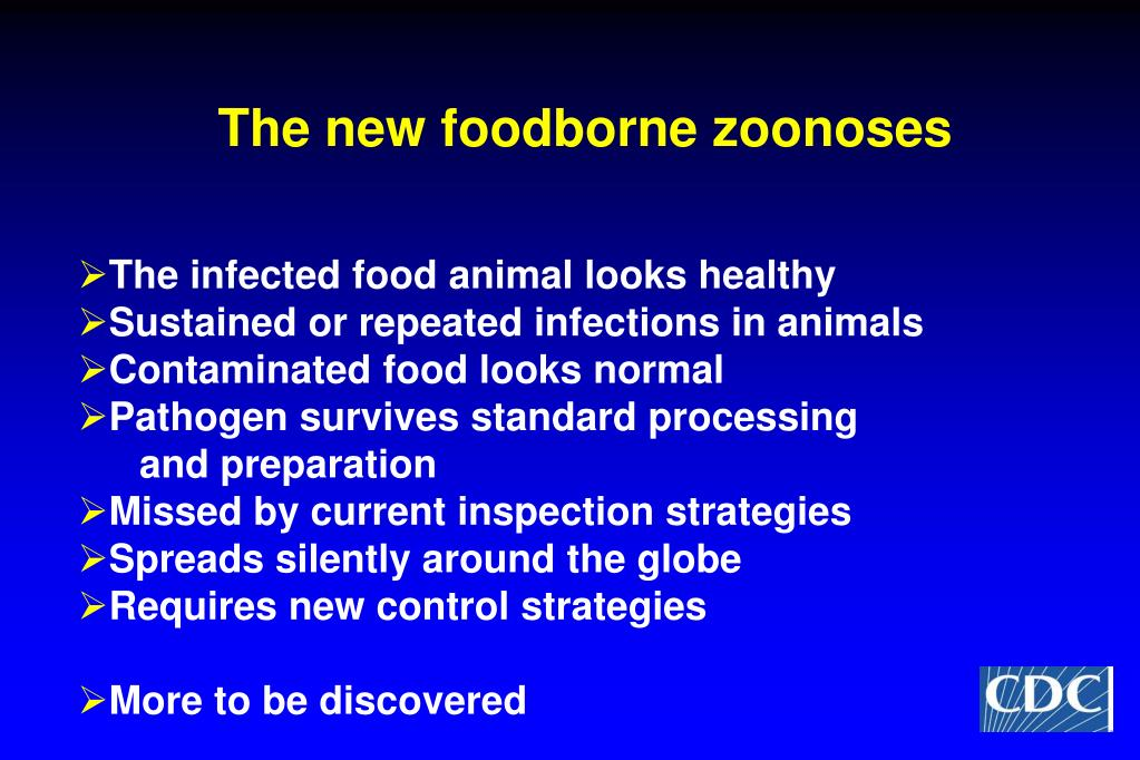 The new foodborne zoonoses
