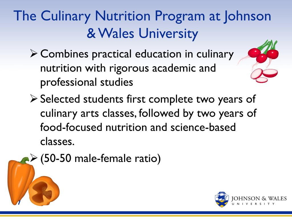 The Culinary Nutrition Program at Johnson & Wales University