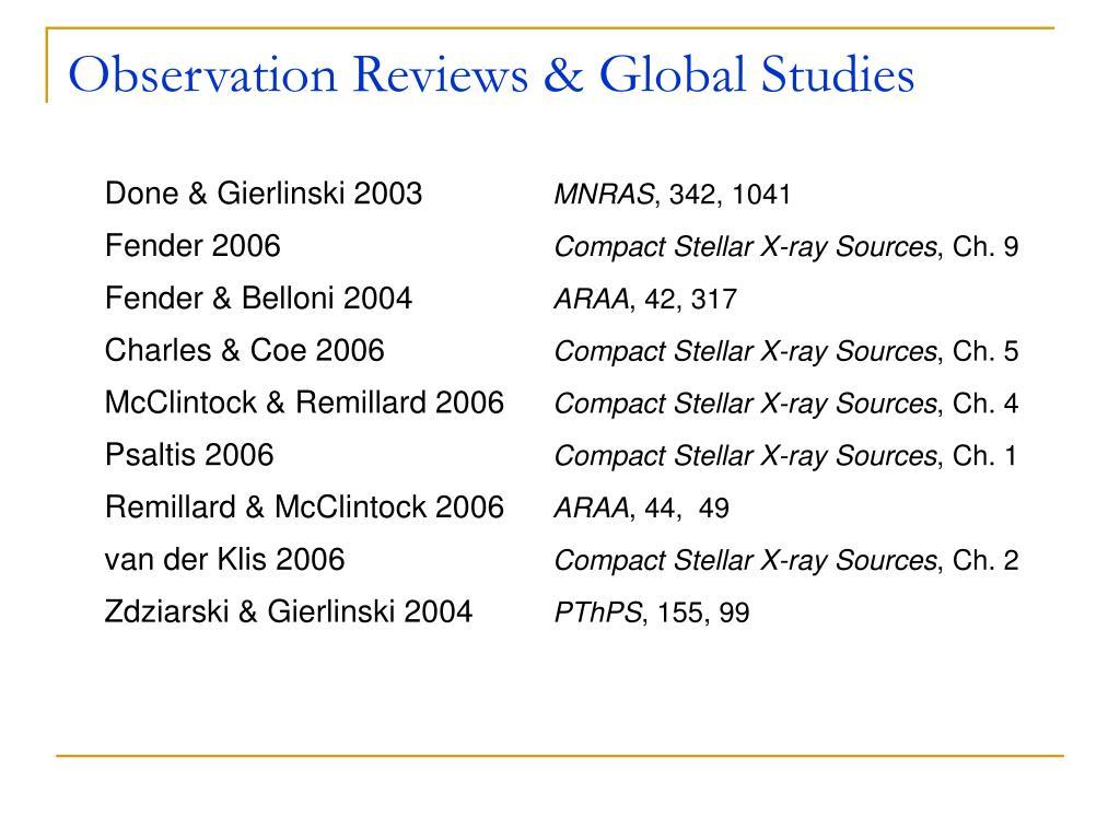 Observation Reviews & Global Studies