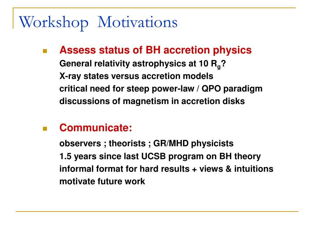 Workshop  Motivations
