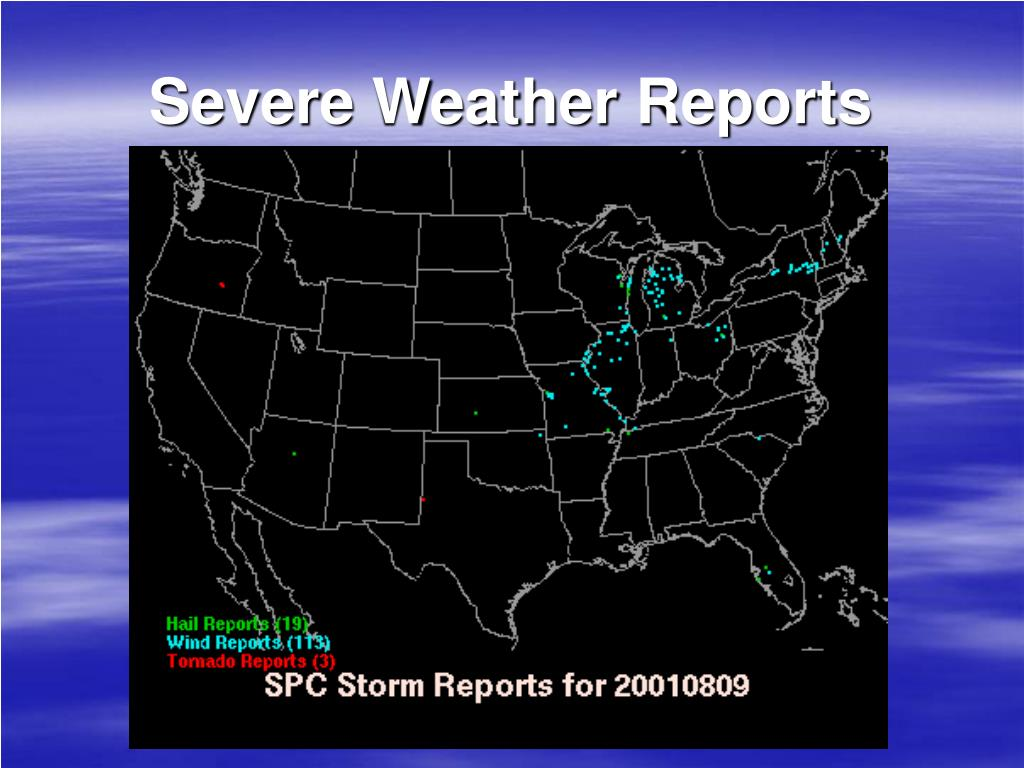 Severe Weather Reports