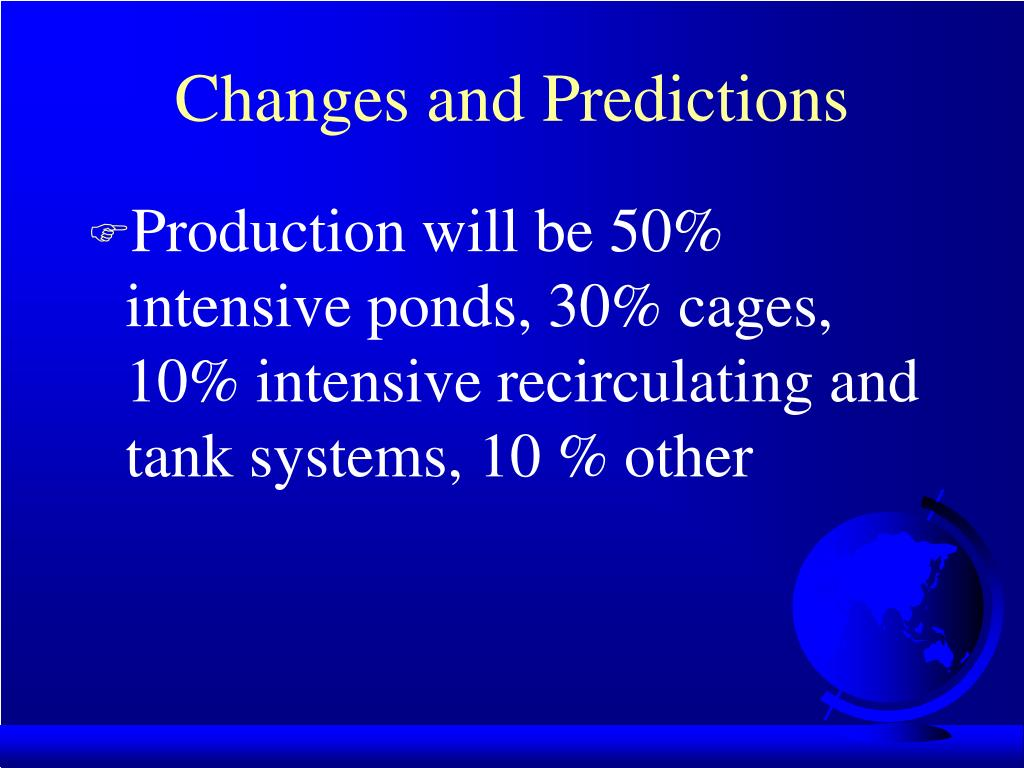 Changes and Predictions