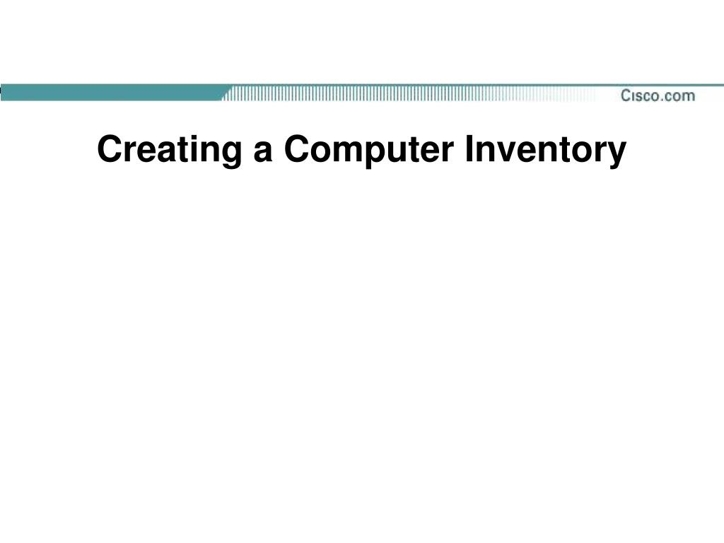 Creating a Computer Inventory