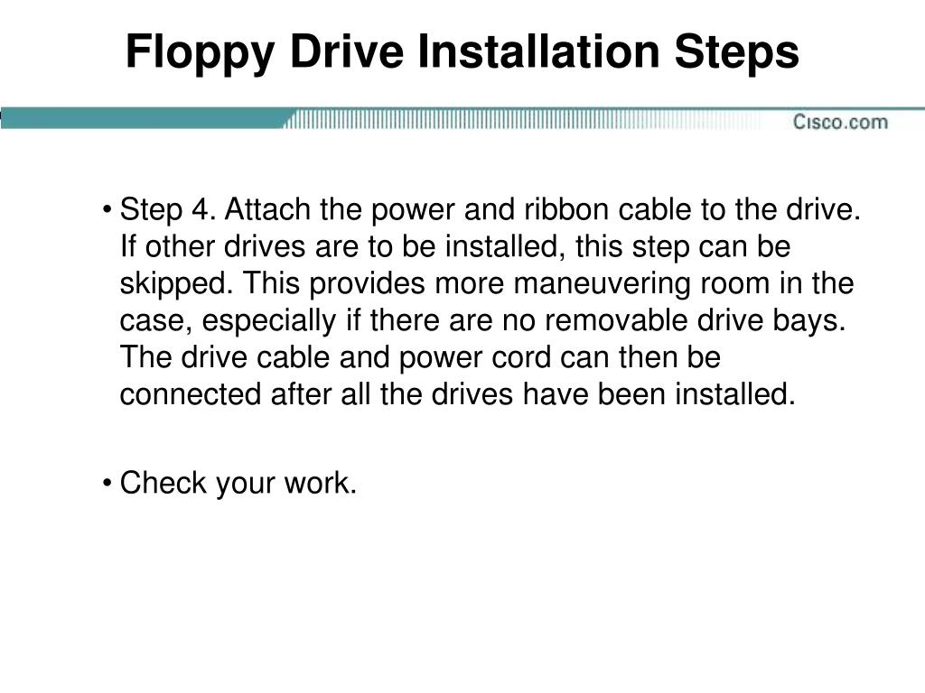 Floppy Drive Installation Steps