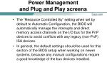 power management and plug and play screens57