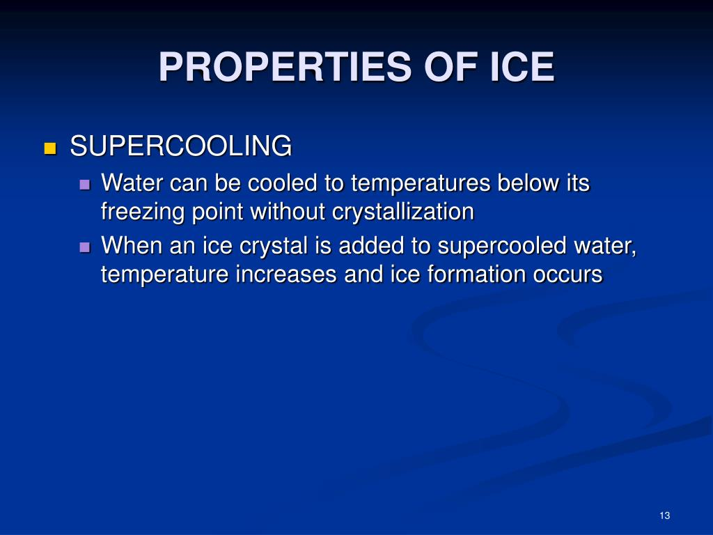 PROPERTIES OF ICE