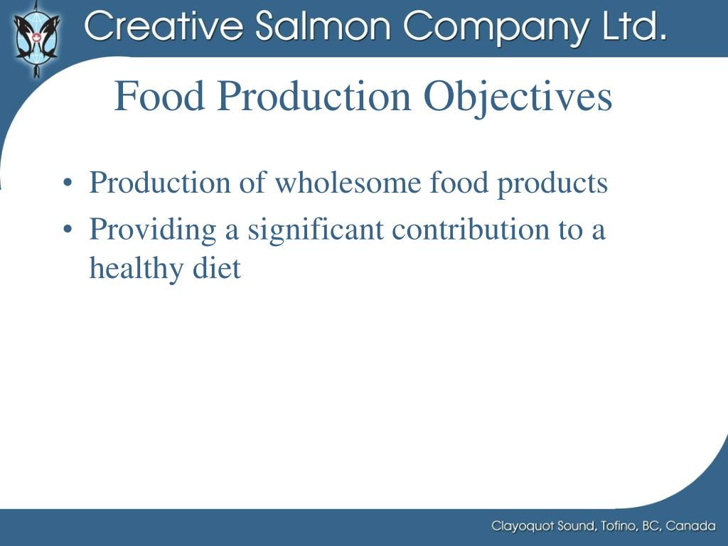 Food Production Objectives