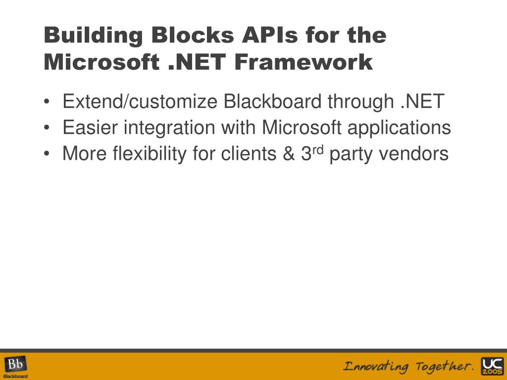 Building Blocks APIs for the Microsoft .NET Framework